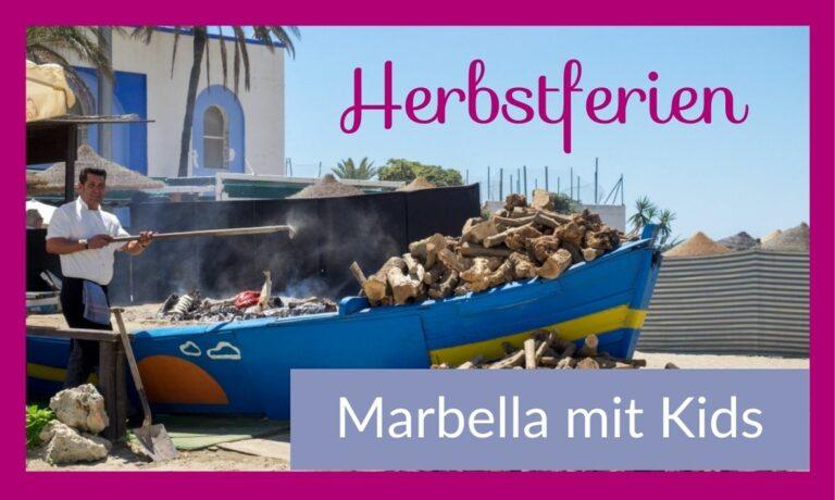 Reisen mit Kindern – die besten Ideen für Marbella (Spanien)
