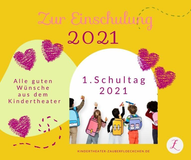 Zur Einschulung 2021